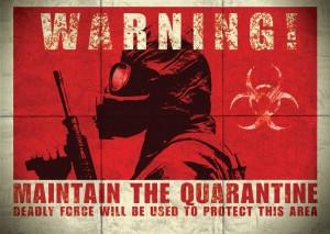 quarantine deadly force