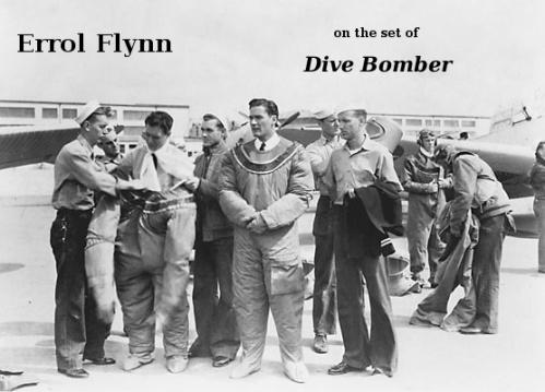 errol flynn on the set of dive bomber