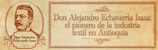 Alejandro Echavarria older