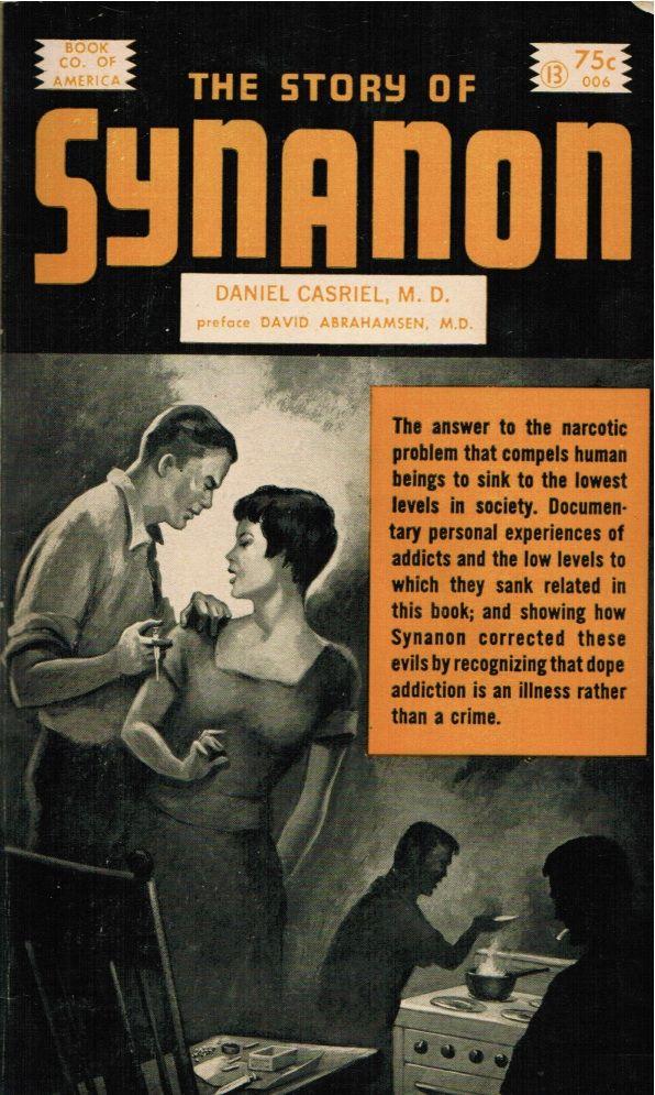 the story of synanon daniel casriel