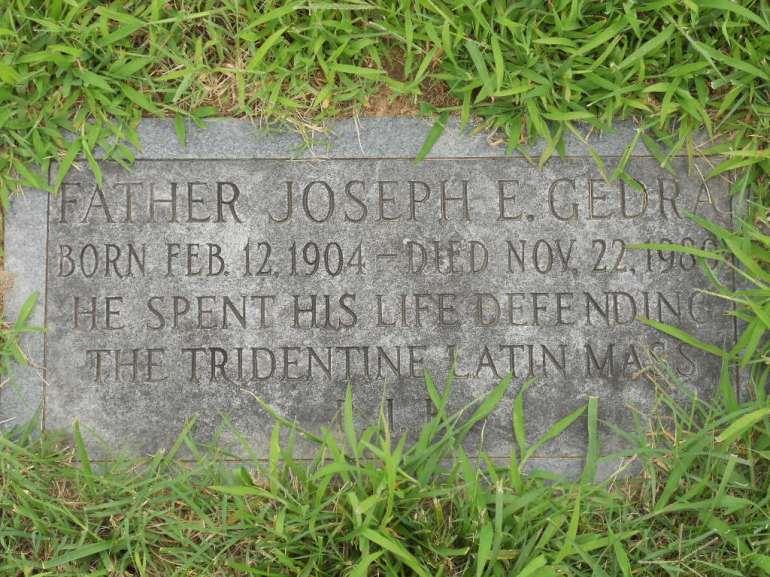 father joseph e gedra defending tridentine mass died 1980